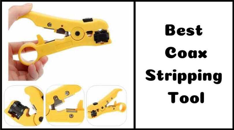 Best Coax Stripping Tool