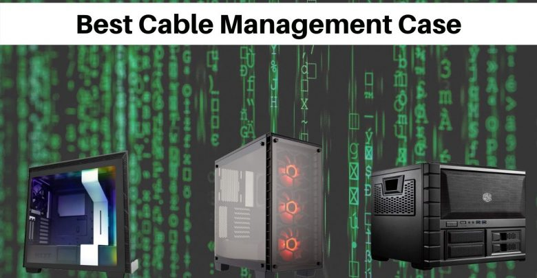 Best Cable Management Case